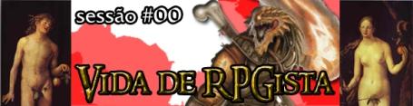 Vida de RPGista